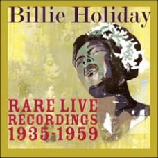 Rare Live Recordings 1935 - 1959