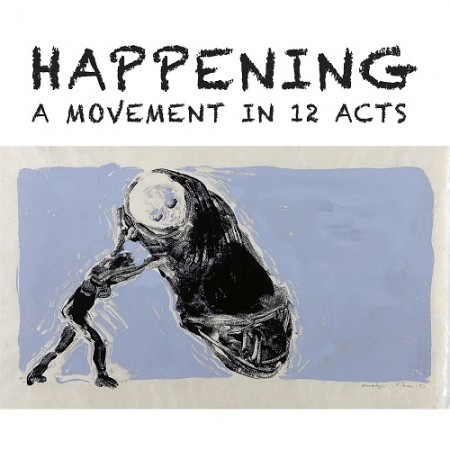Happening: A Movement in 12 Acts