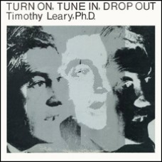 Turn On, Tune In, Drop Out